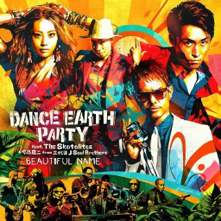 BEAUTIFUL NAME - DANCE EARTH PARTY feat. The Skatalites+今市隆二 from 三代目 J Soul Brothers.jpg